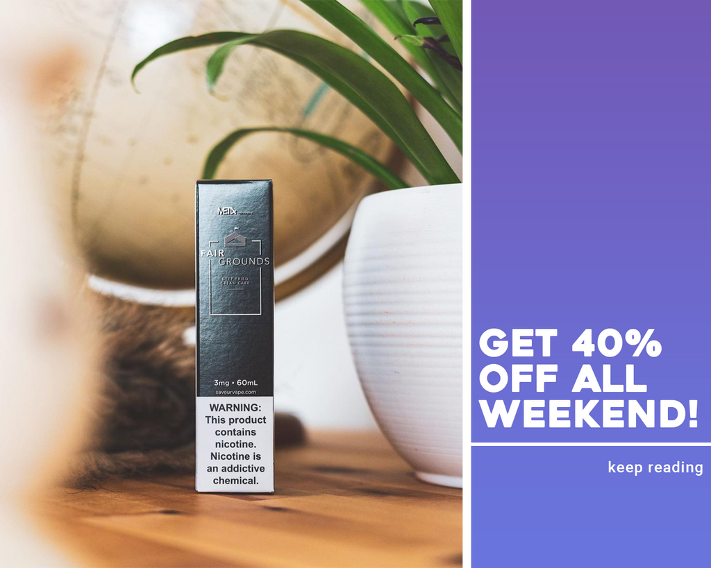 Get 40% OFF All Weekend!