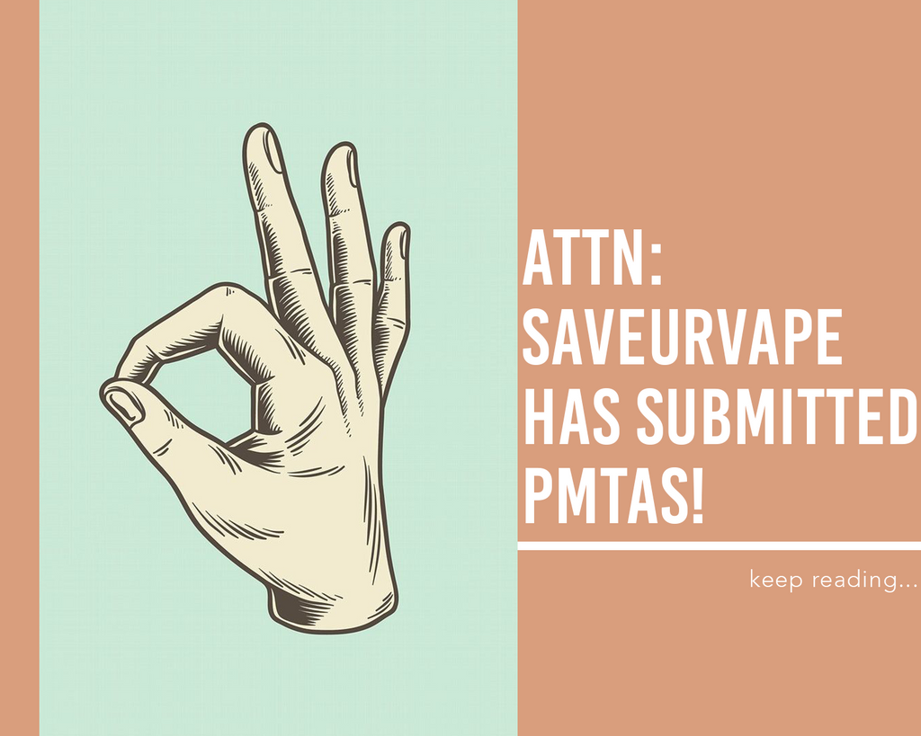 SAVEURVAPE has Submitted PMTA's