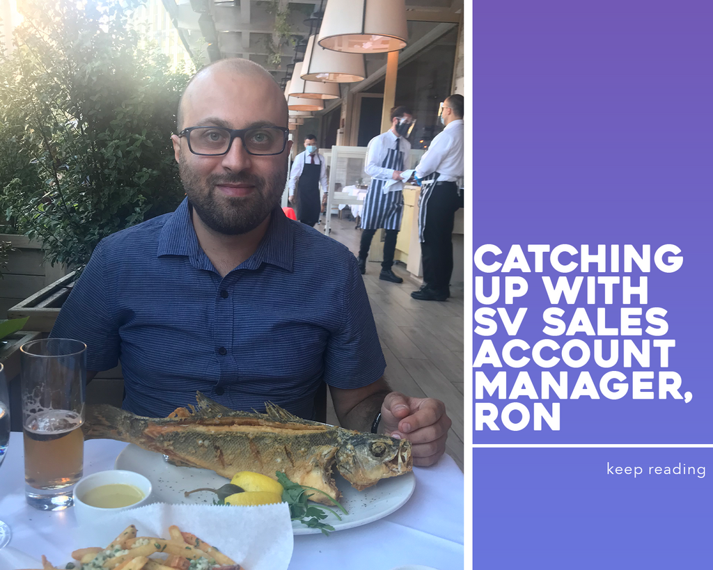 Catching Up with SV Sales Account Manager, Ron