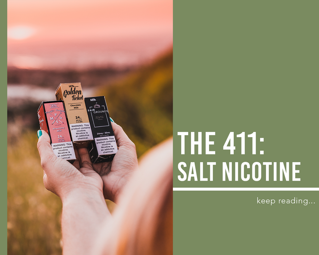 The 411: Salt Nicotine