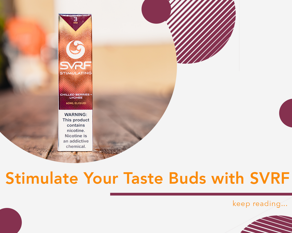 Stimulate Your Taste Buds with SVRF
