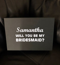 Load image into Gallery viewer, Bridal Party Proposal Box