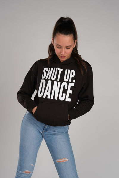Shut Up And Dance Women's Black Hoodie