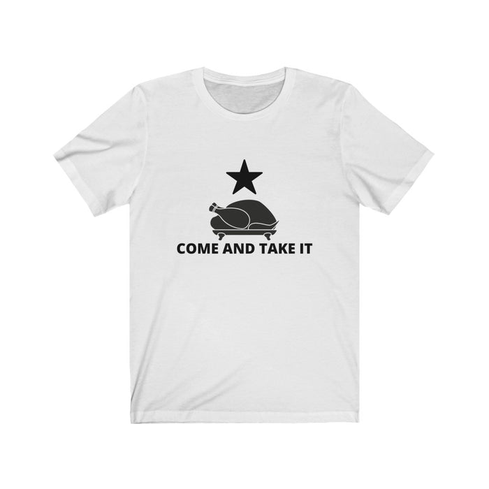 Come And Take It Thanksgiving T-Shirt
