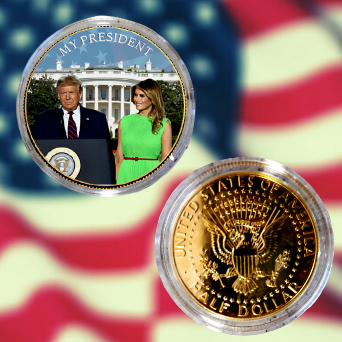 Donald Trump Is My President Gold Coin