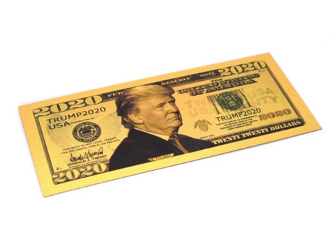 Image of Trump Gold 2020 Novelty Bill