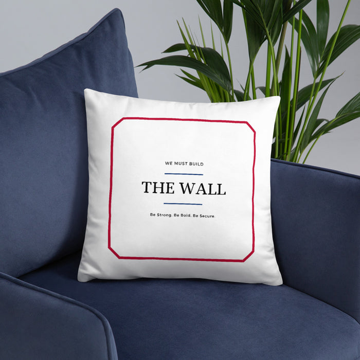We Must Build The Wall Pillow