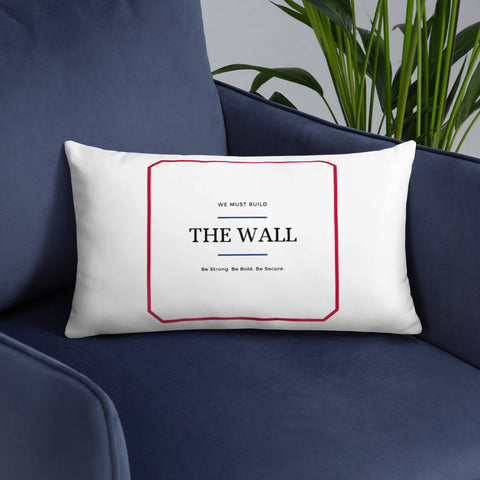 Image of We Must Build The Wall Pillow
