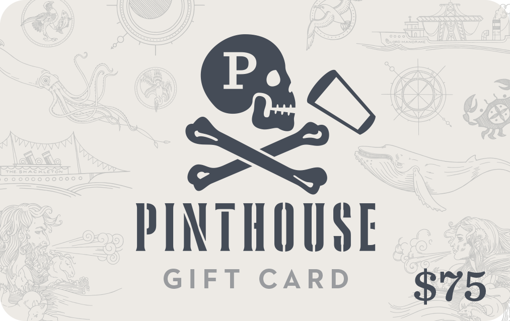 $75 PINTHOUSE GIFT CARD