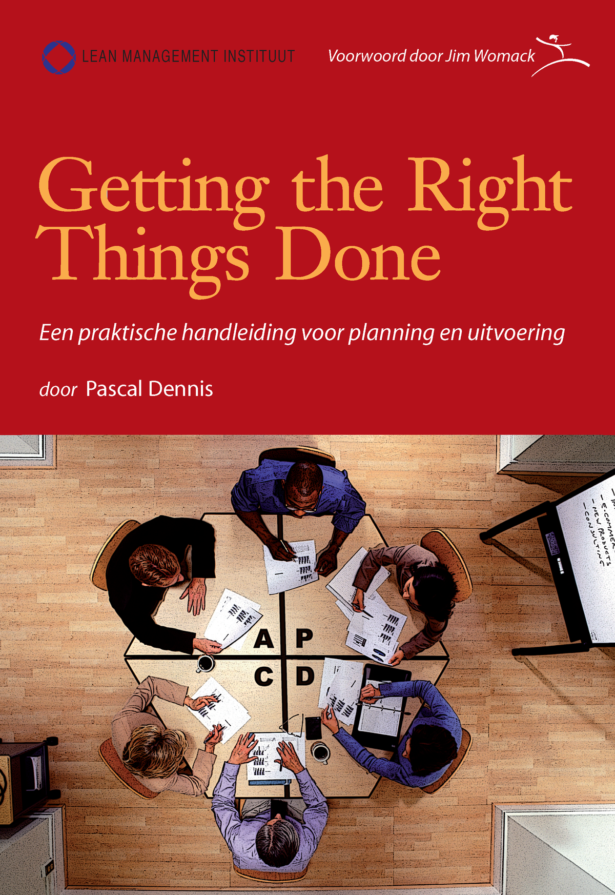 Getting the Right Things Done (NL)