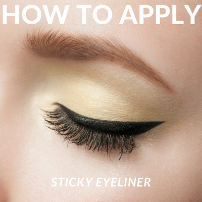 HOW TO APPLY STICKY EYELINER