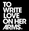 Round Up for To Write Love On Her Arms