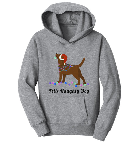 Feliz Naughty Dog Chocolate Labrador- Youth Hoodie Sweatshirt