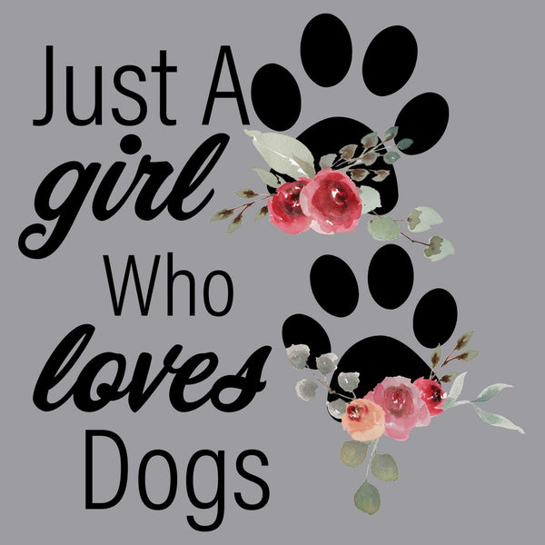 Just A Girl Who Loves Dogs - Adult Unisex T-Shirt