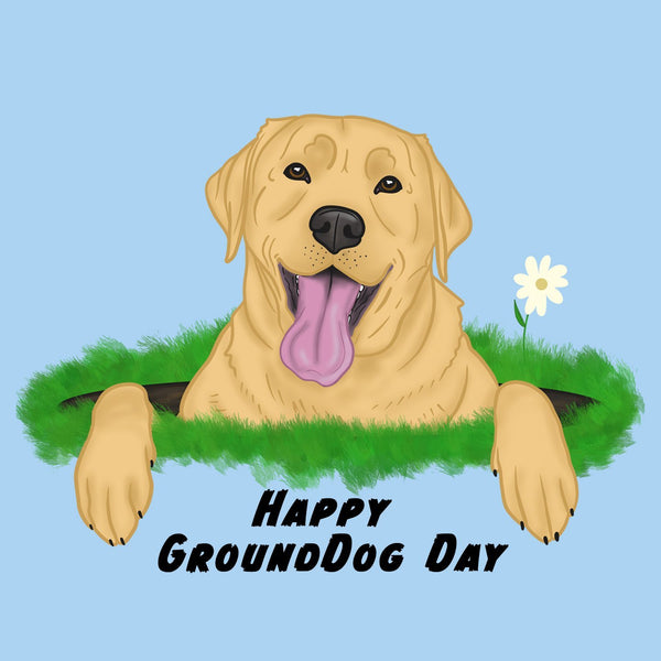 Yellow Lab GroundDog Day - Adult Unisex T-Shirt