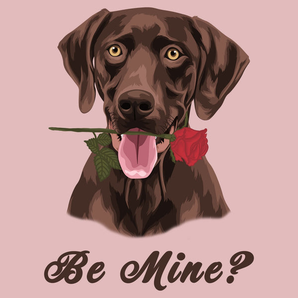 Chocolate Labrador Be Mine - Women's Fitted T-Shirt