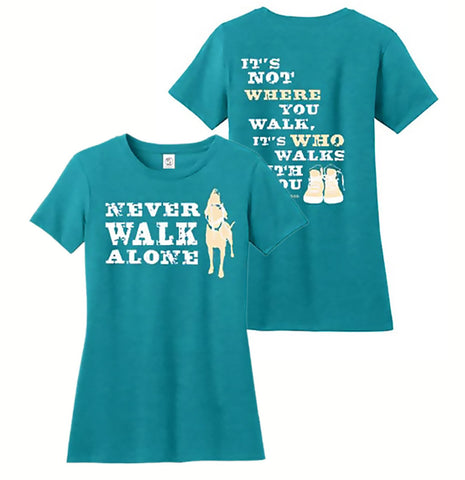 Never Walk Alone - Dog Is Good - Ladies' T-Shirt