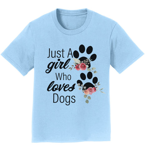 Just A Girl Who Loves Dogs - Youth T-Shirt