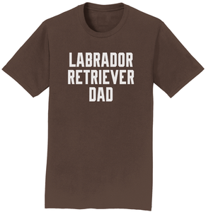 Labrador Retriever Dad - Block Font - Adult Unisex T-Shirt