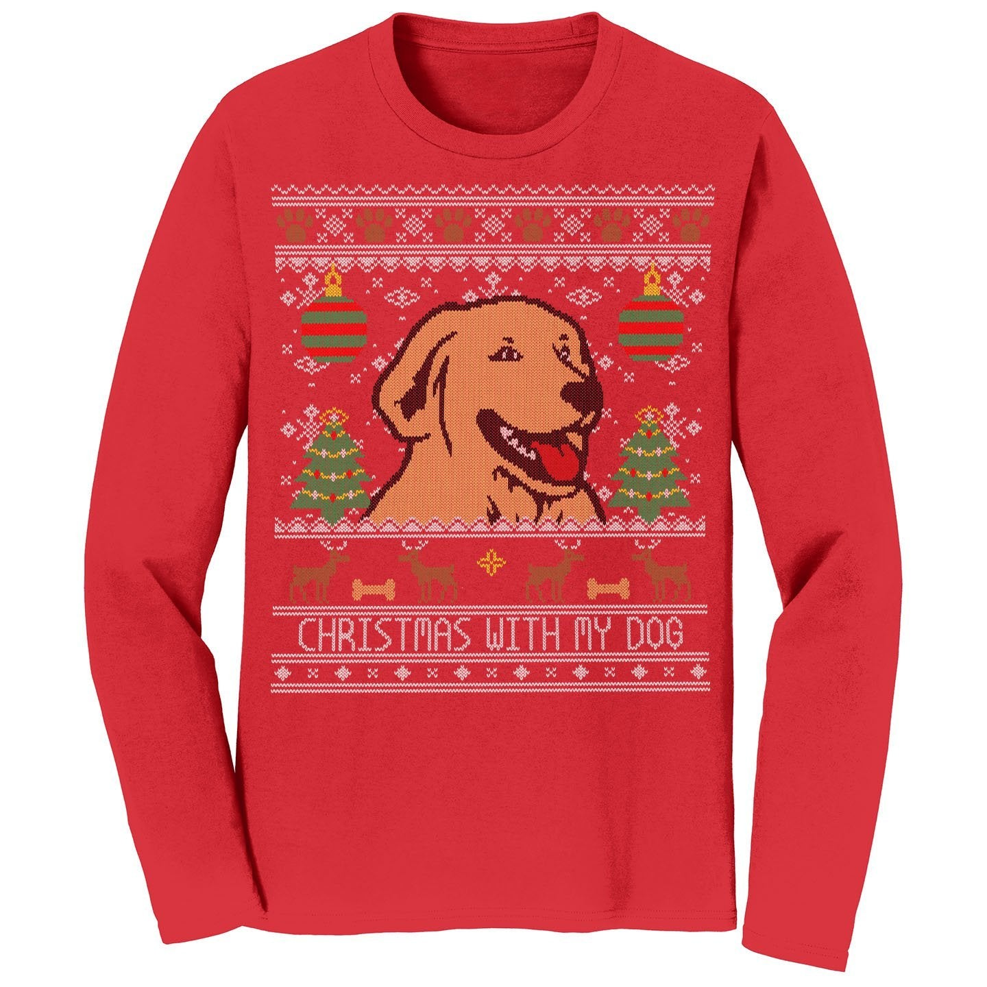 Ugly Christmas Sweater With My Dog - Adult Unisex Long Sleeve T-Shirt