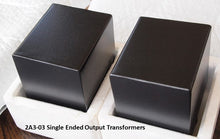 Load image into Gallery viewer, Sophia Electric 2A3 Single Ended Output Transformers