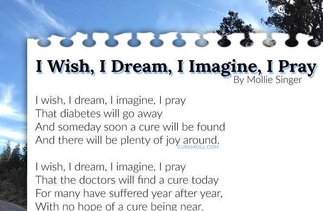 I Wish, I Dream, I Imagine, I Pray That Diabetics Will Have Their Day