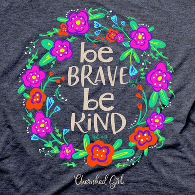 Cherished Girl Womens T-Shirt Be Kind Floral