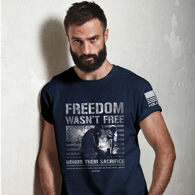 HOLD FAST Mens T-Shirt Freedom Wasn't Free