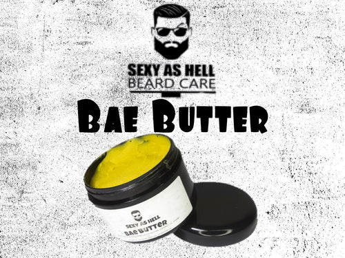 SEXY AS HELL BAE BUTTER