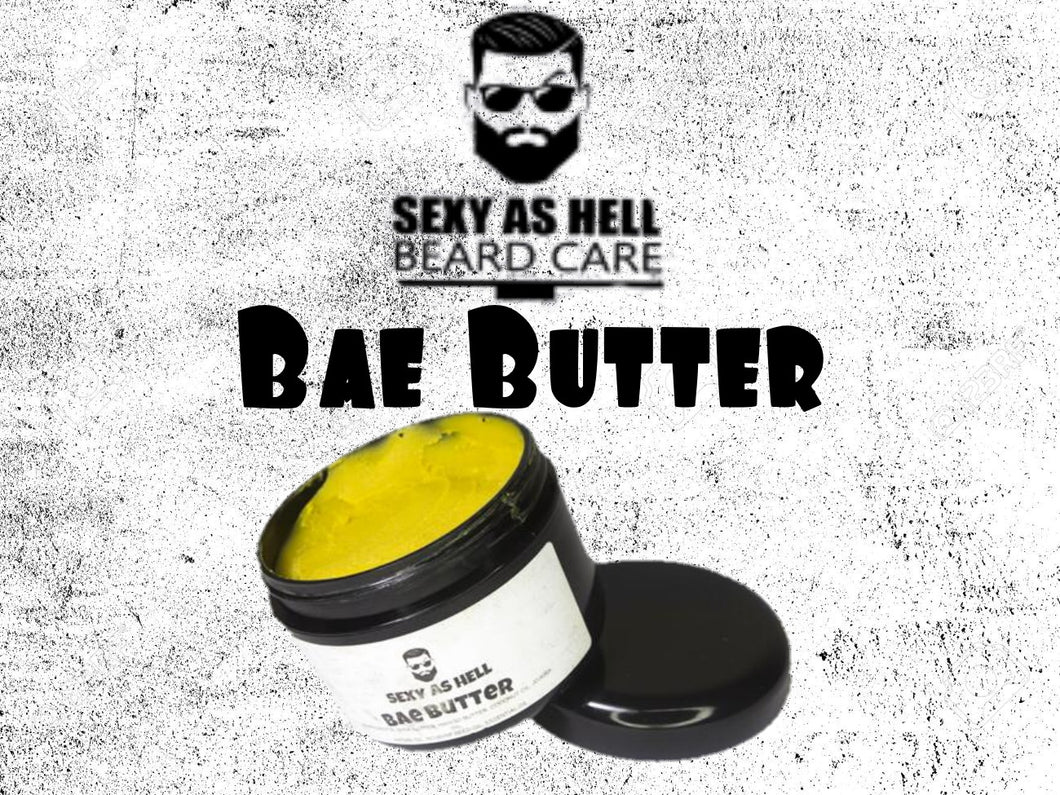 SEXY AS HELL BAE BUTTER - SEXY AS HELL BEARD CARE