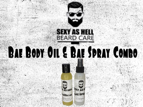 THE SEXY AS HELL BAE BODY OIL & BAE SPRAY COMBO - SEXY AS HELL BEARD CARE