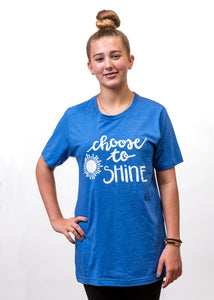 """Choose to Shine"" Short Sleeve T-Shirt"
