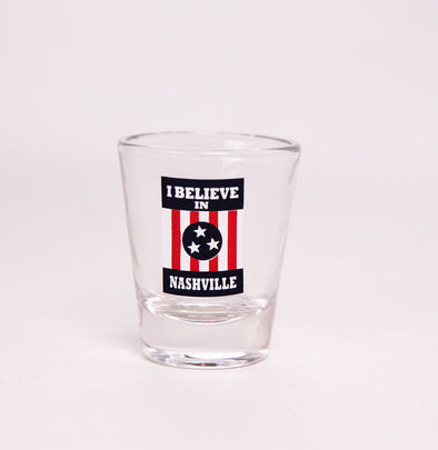 I Believe In Nashville Shot Glass - NashvilleTN Instagram