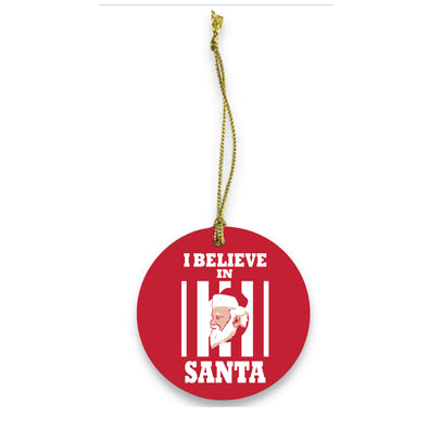 I Believe In Santa Ceramic Christmas Ornament - NashvilleTN Instagram