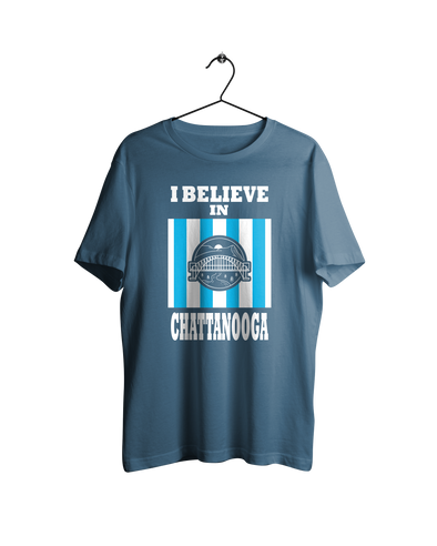 I Believe In Chattanooga Shirt - NashvilleTN Instagram
