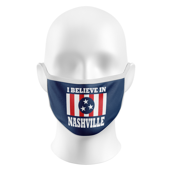 I Believe In Nashville Face Masks - NashvilleTN Store