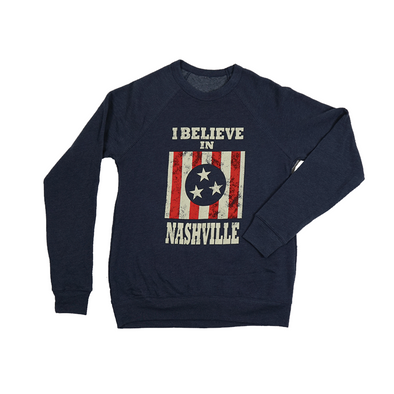 I Believe In Nashville Sweatshirt - NashvilleTN Store