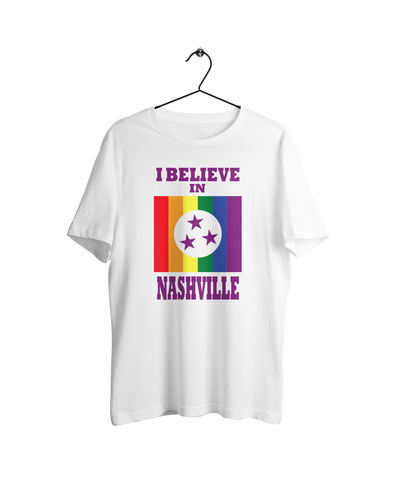 I Believe In Nashville - Pride Shirt - NashvilleTN Instagram