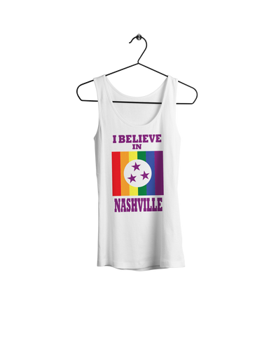 I Believe In Nashville - Pride Tank - NashvilleTN Instagram