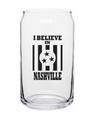 I Believe In Nashville Pint Glass - NashvilleTN Instagram