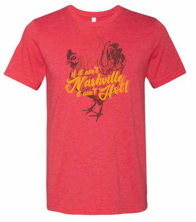 If It Ain't Nashville, It Ain't Hot Shirt - NashvilleTN Instagram