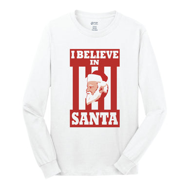 I Believe In Santa Adult Long Sleeve Shirt - NashvilleTN Instagram