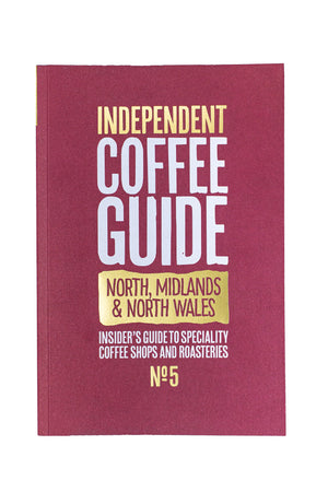The North and North Wales Indy Coffee Guide No.5