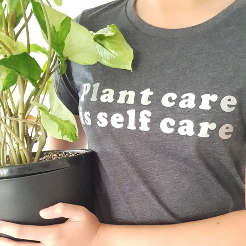 Plant Care is Self Care - Women's Shirt
