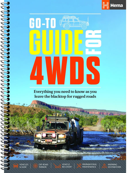 Hema's Go-To-Guide for 4WDS covers everything you need to know as you leave the blacktop for rugged roads