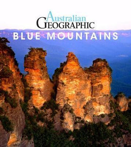 Australian Geographic Travel Guide : Blue Mountains