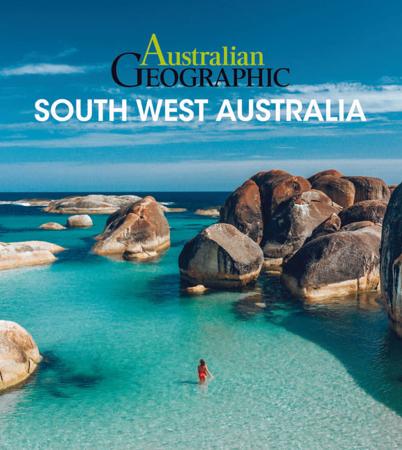 Australian Geographic Travel Guide : South West Australia