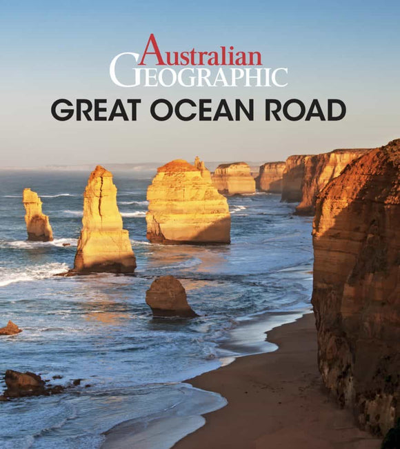 Australian Geographic Travel Guide : The Great Ocean Road