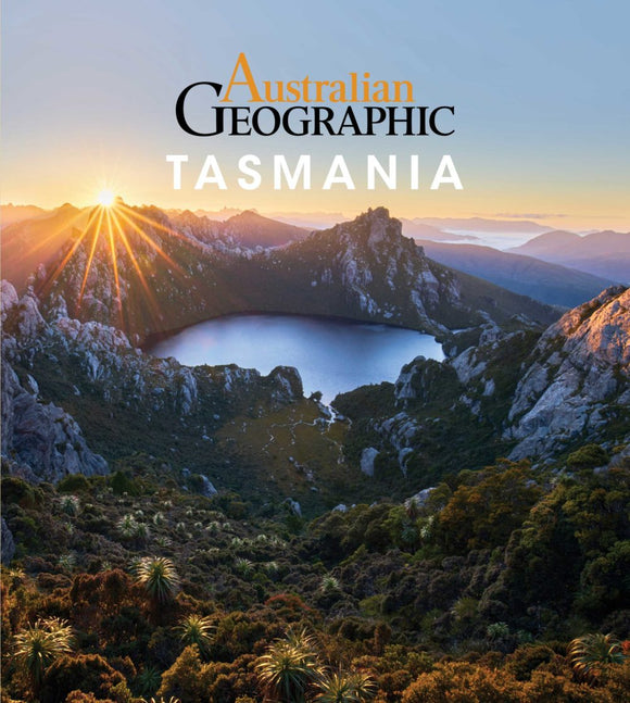 Australian Geographic Travel Guide : Tasmania