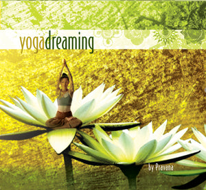 CD | Yoga Dreaming by Pravana